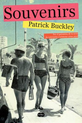 20150727210335-patrick-buckley-guionista-de-cuentame-como-paso-debuta-en-la-novela-portrait.jpg