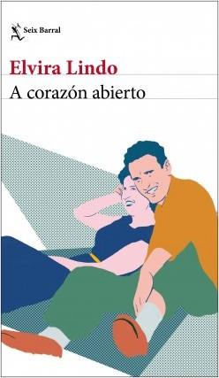 20200724182500-portada-a-corazon-abierto-elvira-lindo-201912311129.jpg